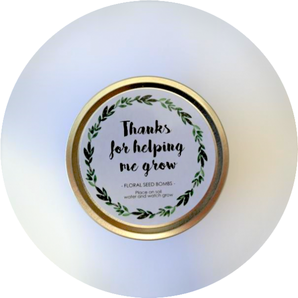 Thanks for helping me grow – Teacher gift